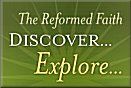 Explore the Reformed Faith
